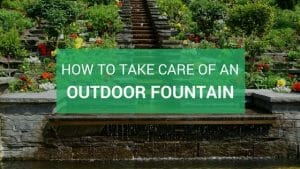 maintain outdoor fountain