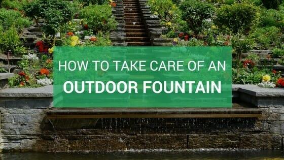 maintain outdoor fountain